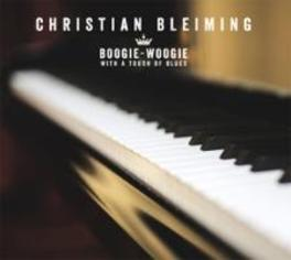 BOOGIE-WOOGIE WITH A TOUCH OF BLUES CHRISTIAN BLEIMING, CD
