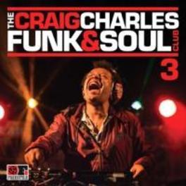 CRAIG CHARLES FUNK & SOUL CLUB VOL.3 V/A, CD