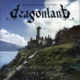 BATTLE OF THE IVORY PLAIN REISSUE W/BONUS TRACK DRAGONLAND, CD