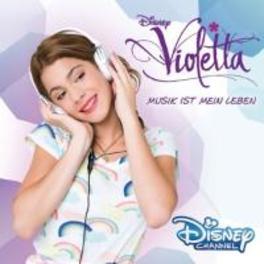 VIOLETTA: MUSIK IST.. .. MEIN LEBEN OST, CD