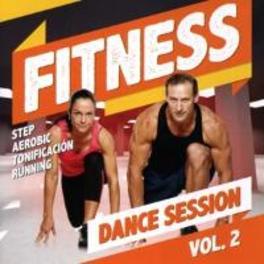 FITNESS DANCE SESSION 2 W/DJ VALDI/DJ SKIP/DJ SCOTTY BOY/KRONIC/MARC KORN/A.O. V/A, CD