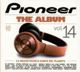 PIONEER ALBUM 14 W/CEDRIC GERVAIS/ELENA/DIMITRI VEGAS/SASHA LOPEZ/A.O. V/A, CD