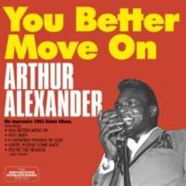 YOU BETTER MOVE ON 14 BONUS TRACKS / 24BIT DIGITAL REMASTER ARTHUR ALEXANDER, CD