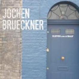 ELEVEN AND A HALF JOCHEN BRUCKNER, CD