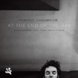 AT THE END OF THE DAY FEDERICO CASAGRANDE, CD