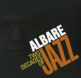 TWO DECADES OF JAZZ ALBARE, CD
