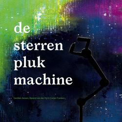 De sterrenplukmachine