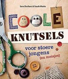 Coole knutsels voor stoere jongens (meisjes), Sarah Marks, Hardcover