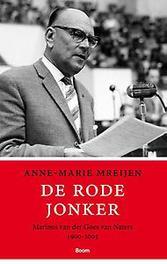 De rode jonker Marinus van der Goes van Naters, 1900-2005, Anne-Marie Mreijen, Paperback