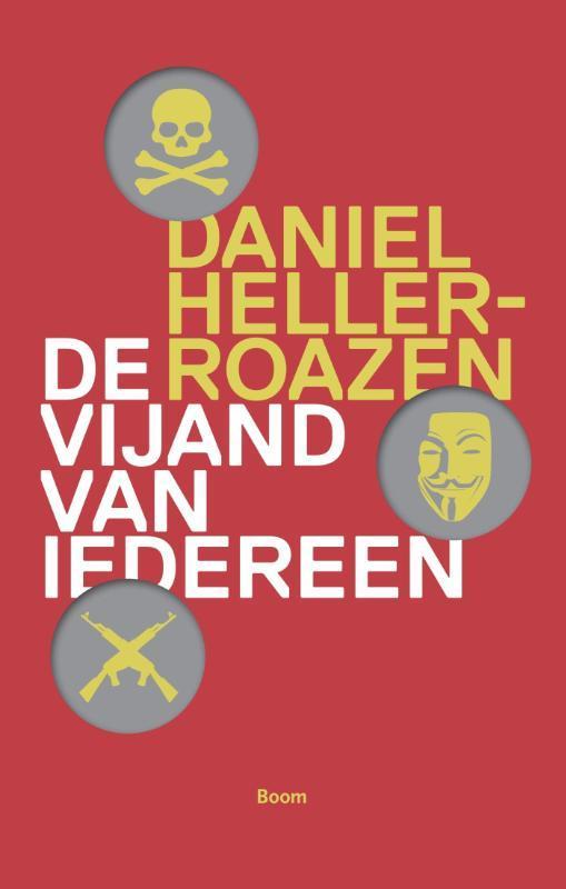 De vijand van iedereen piraten en het volkenrecht, Daniel Heller-Roazen, Paperback