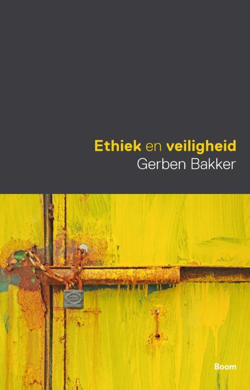 Ethiek en veiligheid Gerben Bakker, Paperback