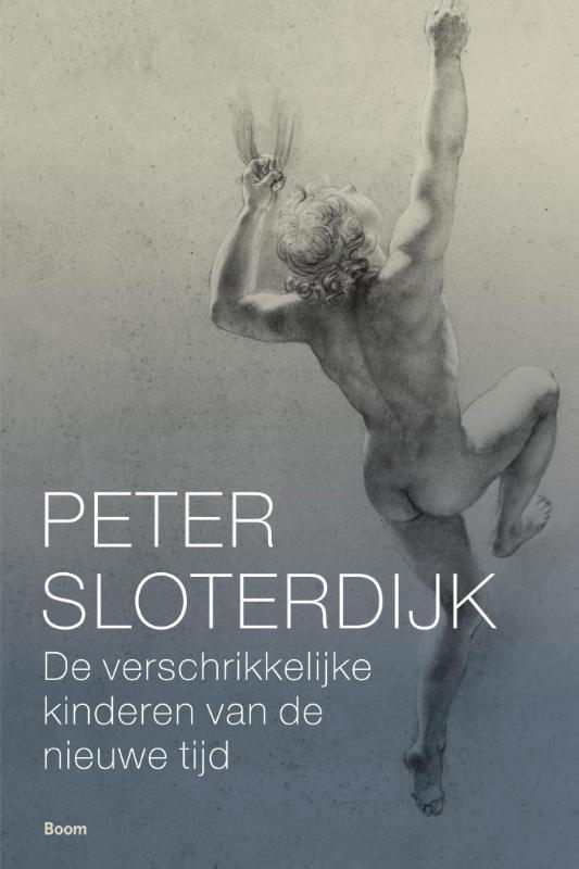 De verschrikkelijke kinderen van de nieuwe tijd over het antigenealogische experiment van de moderniteit, Sloterdijk, Peter, Paperback