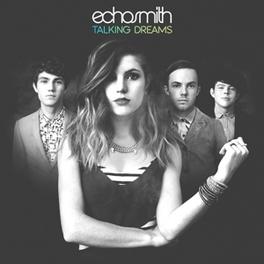 TALKING DREAMS ECHOSMITH, CD