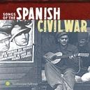 SONGS OF THE SPANISH.. .. CIVIL WAR VOL.1 & 2