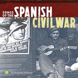 SONGS OF THE SPANISH.. .. CIVIL WAR VOL.1 & 2 V/A, CD