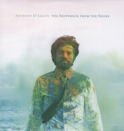 SHIPWRECK FROM THE SHORE + DOWNLOADCARD ANTHONY D'AMATO, LP
