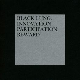 INNOVATION.. .. PARTICIPATION REWARD BLACK LUNG, CD