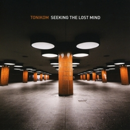 SEEKING THE LOST MIND TONIKOM, CD