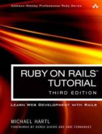 Ruby on Rails Tutorial Learn Web Development with Rails, MichaelHartl, Paperback
