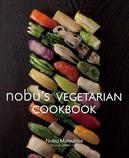 Nobu Vegetarian Cookbook