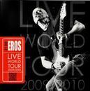 21.00 EROS LIVE WORLD.. .....