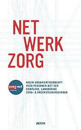 Netwerkzorg Een nieuw organisatieconcept voor personeel met een complexe, langdurige zorg- en ondersteuningsvraag, VAN, DEN HEUVEL, onb.uitv.