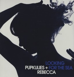 LOOKING FOR THE SEA PUPKULIES & REBECCA, Vinyl LP