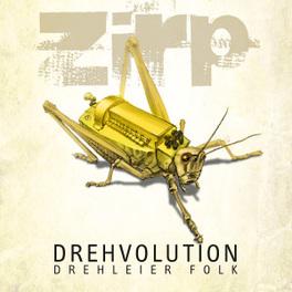 DREHLEIER.. -DIGI- .. FOLK-DREHVOLUTIION ZIRP, CD