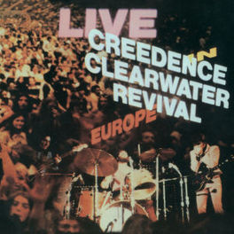 LIVE IN EUROPE Audio CD, CREEDENCE CLEARWATER REVI, CD