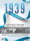 1939 UW JAAR IN BEELD
