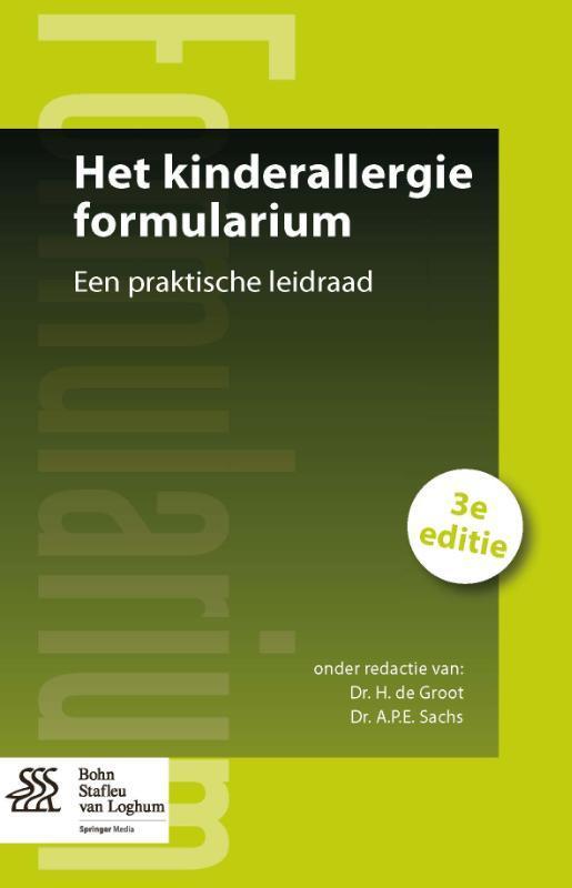 Het kinderallergie formularium een praktische leidraad, Paperback