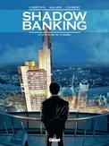 SHADOW BANKING HC01. DE KRACHT VAN DE SCHADUW 1/5