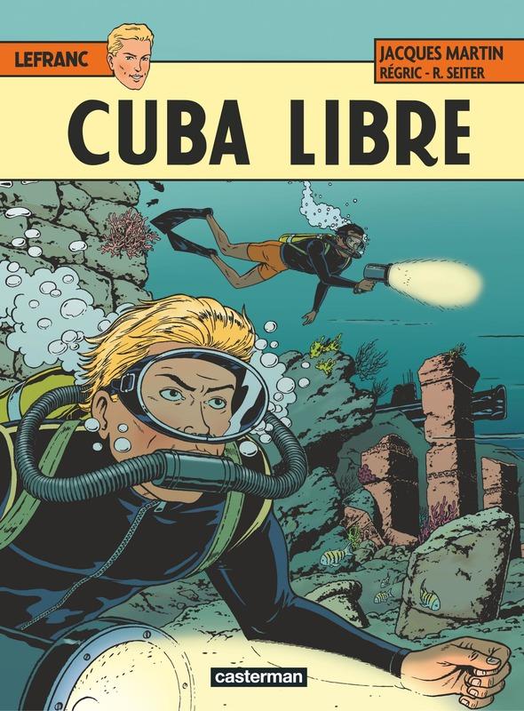 LEFRANC 25. CUBA LIBRE LEFRANC, Seiter, Roger, Paperback