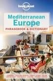 Lonely Planet Mediterranean Europe Phrasebook & Dictionary