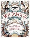 Wildwood Chronicles 1....
