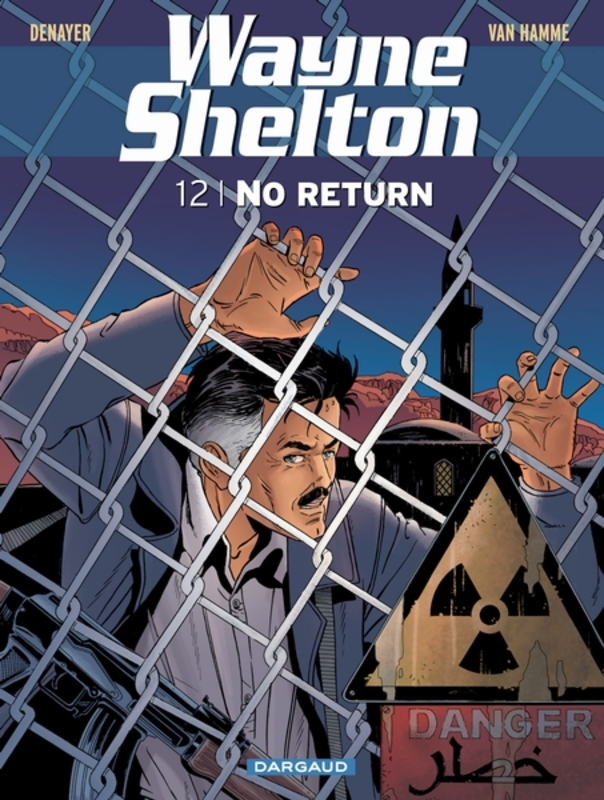 WAYNE SHELTON 12. NO RETURN WAYNE SHELTON, Van Hamme, Jean, Paperback