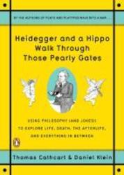 Heidegger and a Hippo Walk...