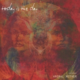 ANIMAL MOTHER TODAY IS THE DAY, CD