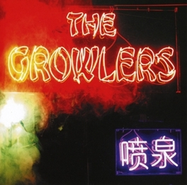 CHINESE FOUNTAIN GROWLERS, CD