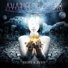 SHINE & BURN AVARICE IN AUDIO, CD