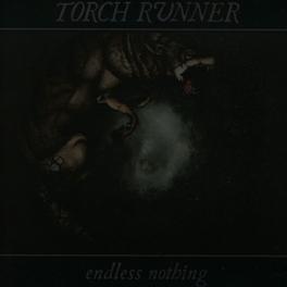 ENDLESS NOTHING TORCH RUNNER, CD