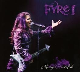 MISSY POWERFUL -DIGI- W/BONUS TRACK FYRE, CD