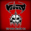 TO THE DEATH 84 CULT 1984 DEMOS ONTO DISC!