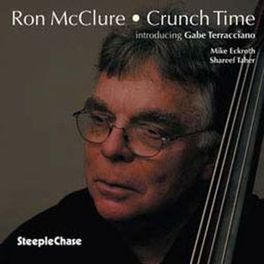 CRUNCH TIME RON MCCLURE, CD