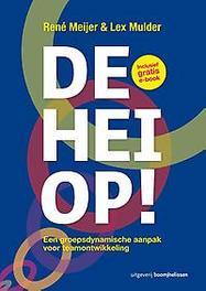 De hei op! een groepsdynamische aanpak voor teamontwikkeling, Meijer, René, Paperback