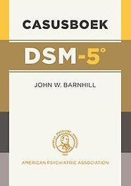 Casusboek DSM-5 DSM-5, John W. Barnhill, Paperback