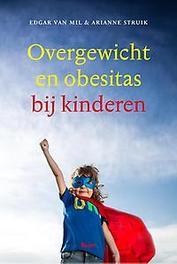 Overgewicht en obesitas bij kinderen verder kijken dan de kilo's, Van Mil, Edgar, Paperback