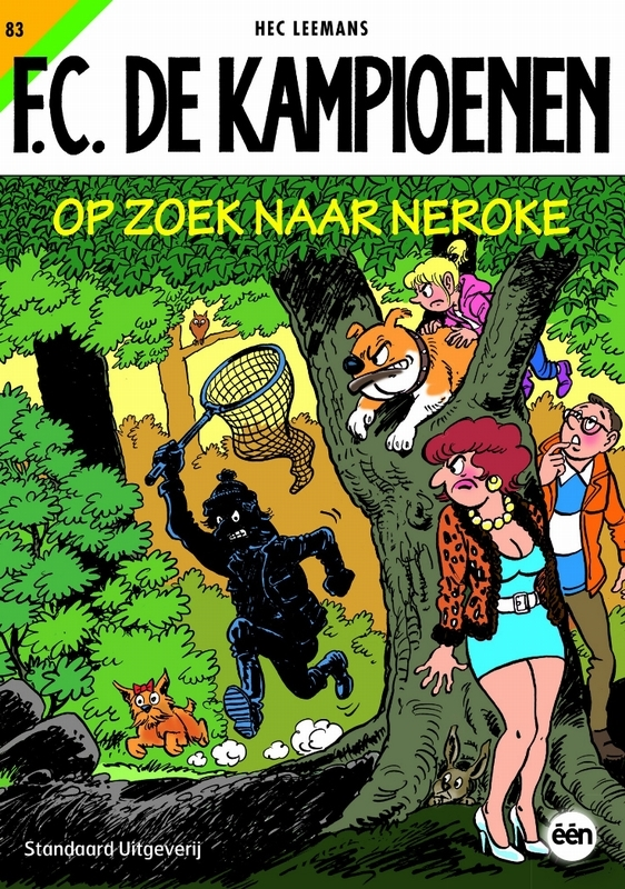 KAMPIOENEN 83. OP ZOEK NAAR NEROKE F.C. De Kampioenen, Leemans, Hec, Paperback