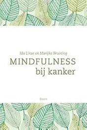 Mindfulness bij kanker Marijke Bruining, Paperback