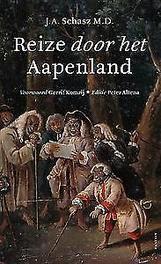 Reize door het Aapenland Reize door aapenland, Schasz, J.A., Paperback